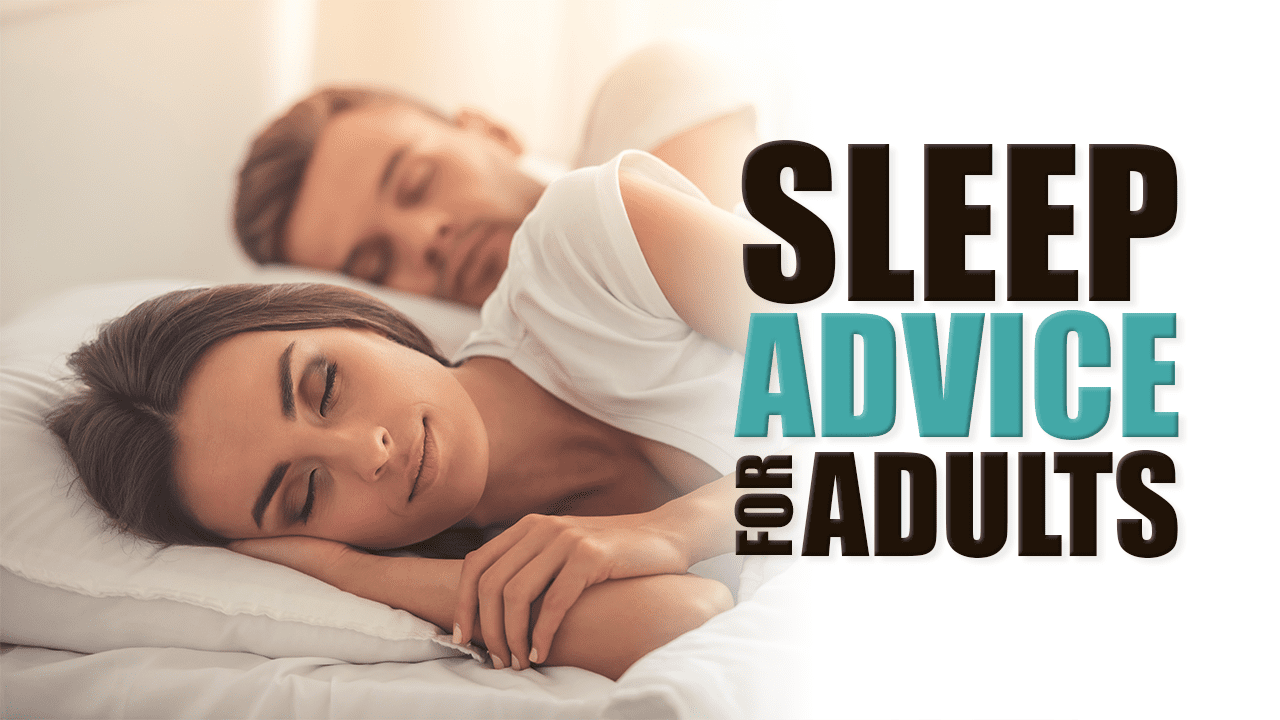 Sleep Advice for Adults