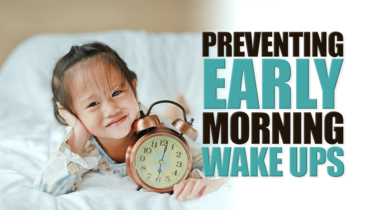 How to Prevent Early Morning Wake Ups