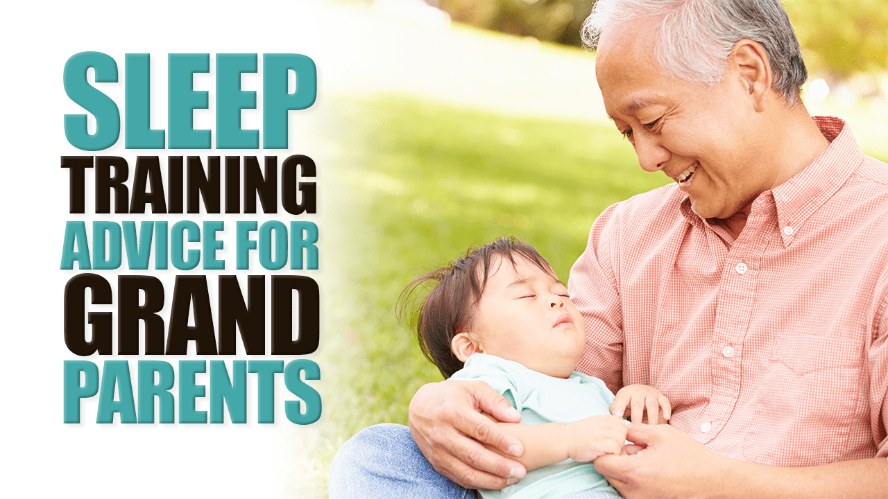 Sleep Training Advice for Grandparents