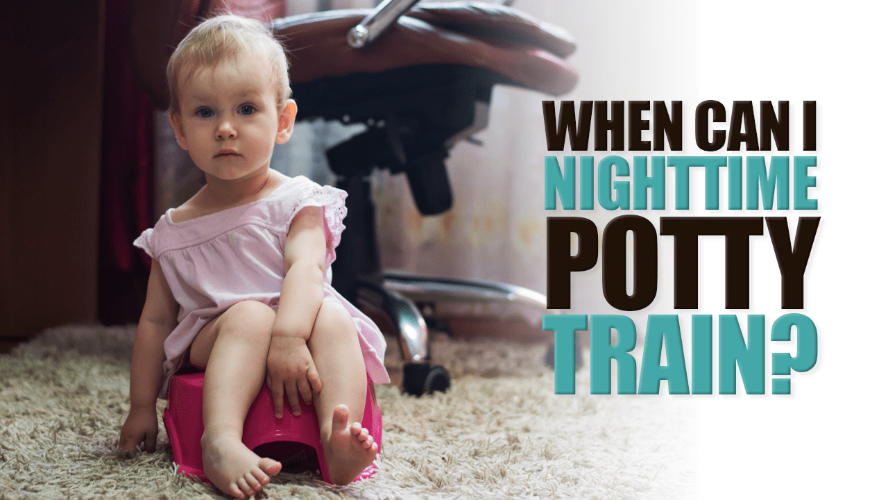 When Should I Nighttime Potty Train?