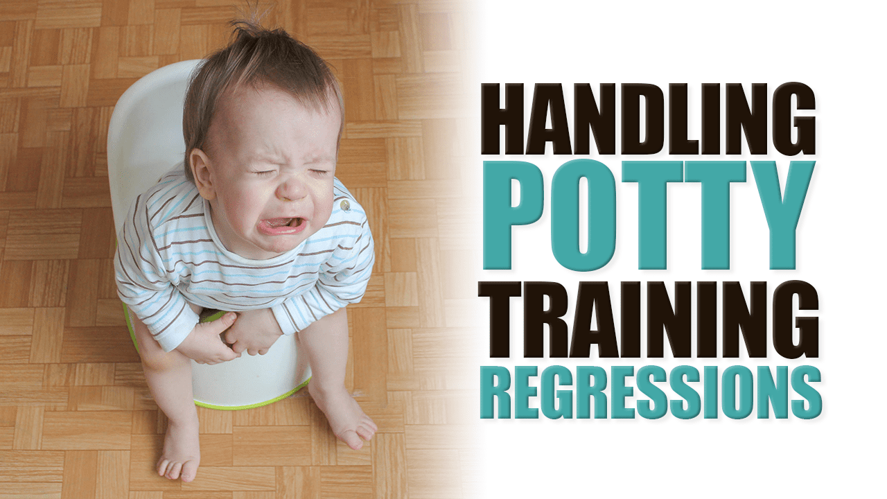 Handling Potty Training Regressions